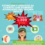 DIPLOMADO EN ATENCION Y SERVICIO AL CLIENTE CON DOMINIO AVANZADO DEL IDIOMA INGLES